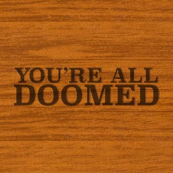 You're All Doomed: A Friday the 13th Podcast