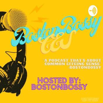 Bostonbossy CES
