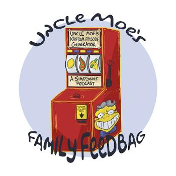 Uncle Moe's Family Feedbag - A Simpsons Podcast
