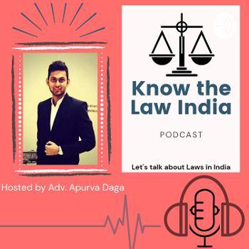 Know The Law India - Adv. Apurva Daga