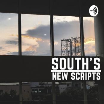SOUTH'S NEW SCRIPTS
