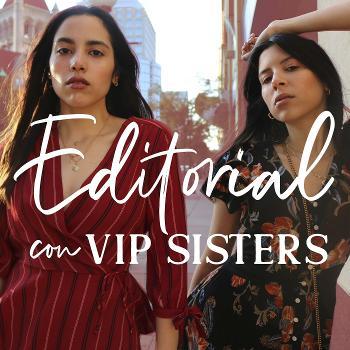 Editorial con VIP Sisters
