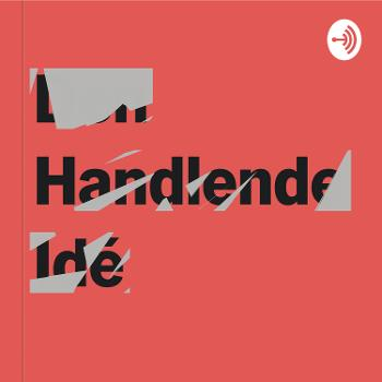 Den Handlende Idé - Fra storytelling til storydoing