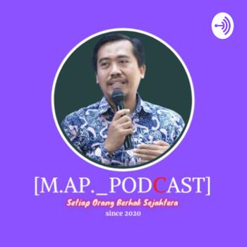 [ M.A.P_Podcast ]