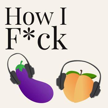 How I F*ck