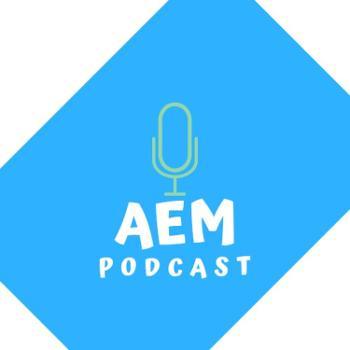 AEM Podcast
