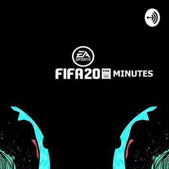 The Fifa 20minutes Podcast