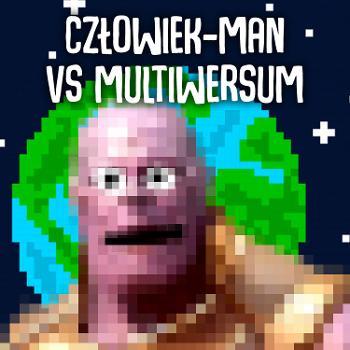 Cz?owiek-Man vs Multiwersum
