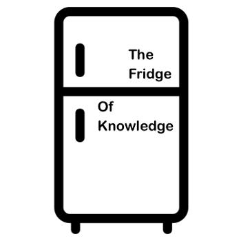 The Fridge Of Knowledge