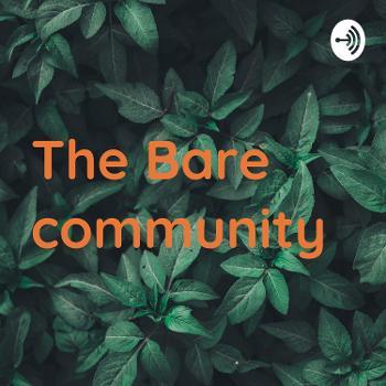 The Bare community