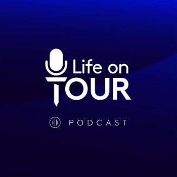 Life On Tour Golf Podcast