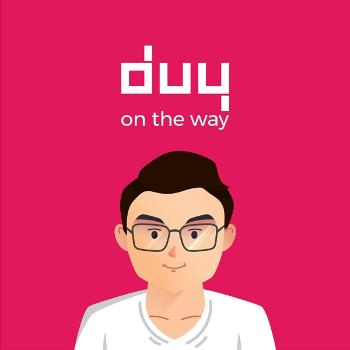 Duy on the way
