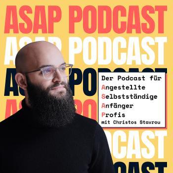 ASAP Podcast für Angestellte, Selbstständige, Anfänger & Profis
