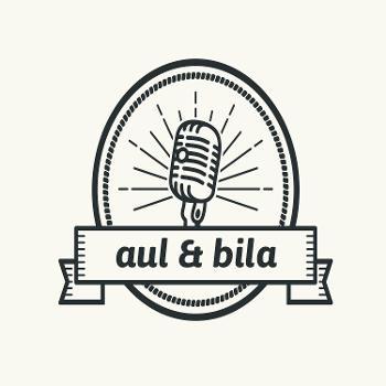 Aul & Bila