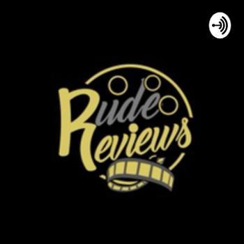 Rude Reviews
