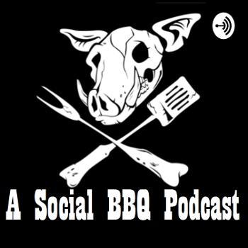 A Social BBQ Podcast