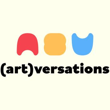 (Art)versations - Hosted by Bri Clarke