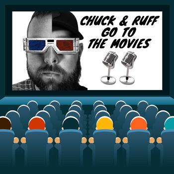 Chuck & Ruff Go to the Movies