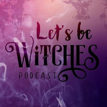 Let's Be Witches