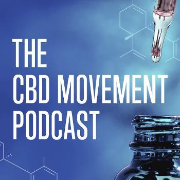 The CBD Movement Podcast