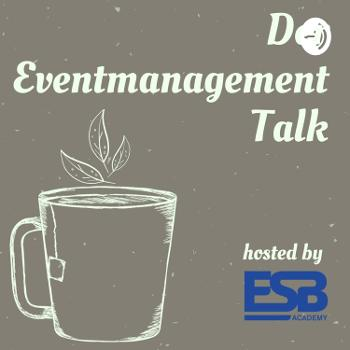 Eventmanagement Talk hosted by ESB Academy