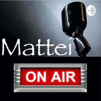 Mattei on air