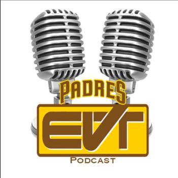 Padres EVT Podcast