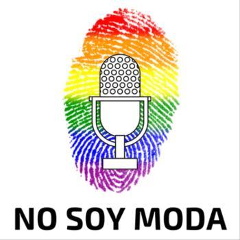 No Soy Moda - Podcast