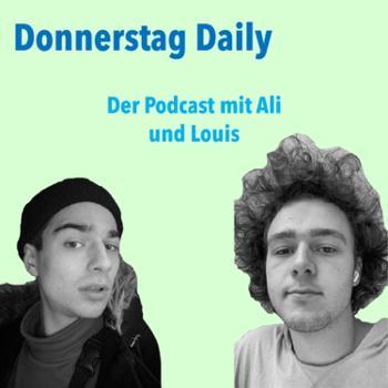 Donnerstag Daily mit Ali und Louis