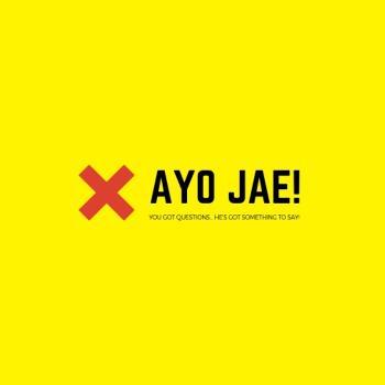 Ayo Jae!