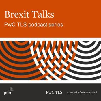Brexit Talks   PwC TLS podcast series