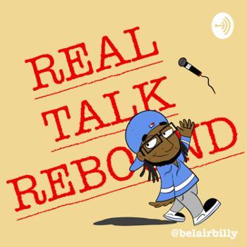 The Real Talk Rebound
