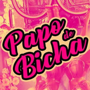 Papo de Bicha - Rádio Geek Br