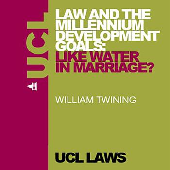 Law and the Millennium Development Goals: Like Water in Marriage? - Audio
