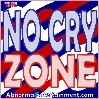 The No Cry Zone