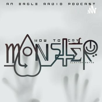 """How To Cry """"Monster"""""""
