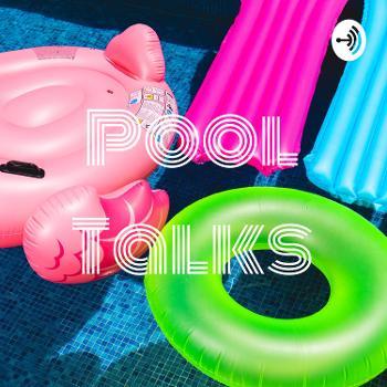 Pool Talks