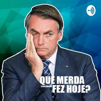 Que merda o Bolsonaro fez hoje?
