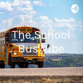 The School Bus Vibe