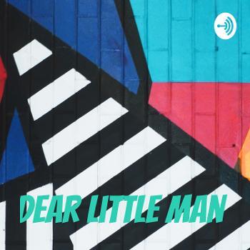 Dear little man