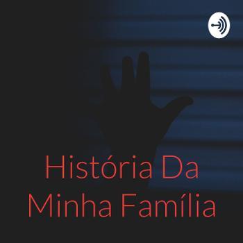História Da Minha Família