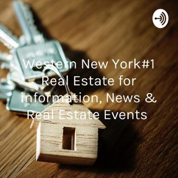 Western New York#1 Real Estate for information, News & Real Estate Events