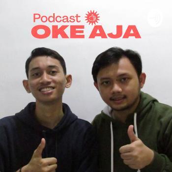 Podcast OKE AJA