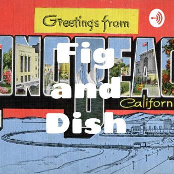 Fig and Dish