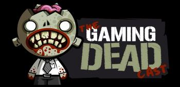 The Gaming Dead Podcast