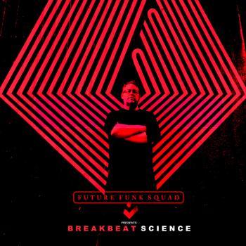 FUTURE FUNK SQUAD presents BREAKBEAT SCIENCE
