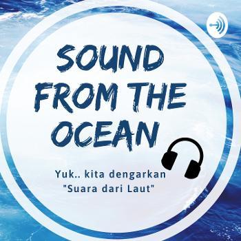 Sound from The Ocean (Suara dari Laut)