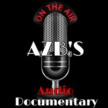 AZB's Audio Documentary