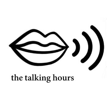 the talking hours