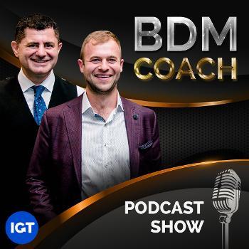BDM Coach Podcast Show
